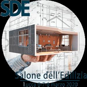 SDE Salone dell'Edilizia e della Casa - Lucca 6-7-8 marzo 2020